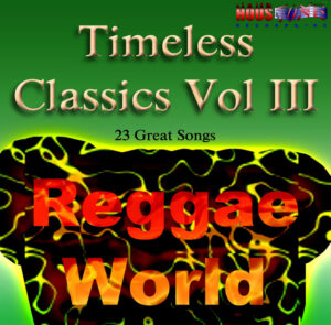 Timeless-Classics-Vol-III-Reggae-World-
